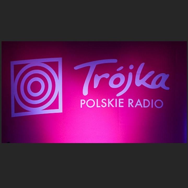 POLSKIE RADIO TRÓJKA WARSZAWA 2017